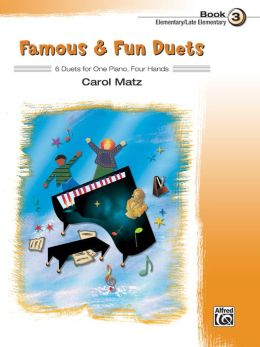 Famous & Fun Duets, Book 3: 6 Duets for One Piano, Four Hands