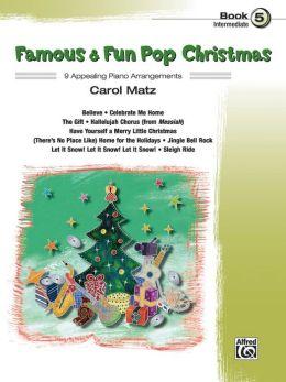 Famous & Fun Pop Christmas, Bk 5