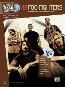 Ultimate Bass Play-Along Foo Fighters: Authentic Bass TAB, Book & 2 Enhanced CDs
