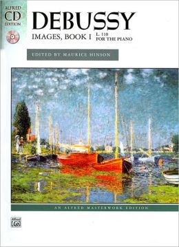 Images, Bk 1 (Alfred Masterwork Edition Series)