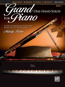 Grand One-Hand Solos for Piano, Bk 4: 8 Early Intermediate Pieces for Right or Left Hand Alone