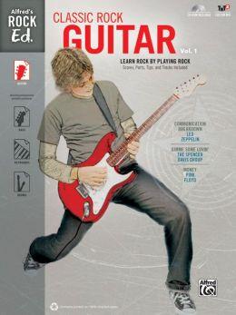 Alfred's Rock Ed. -- Classic Rock Guitar, Vol 1: Easy Guitar TAB, Book & CD-ROM