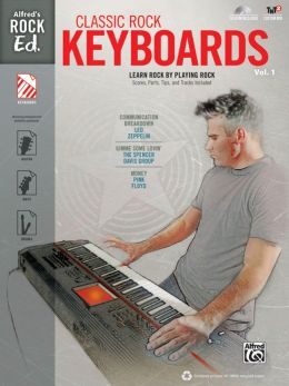 Alfred's Rock Ed. -- Classic Rock Keyboards, Vol 1: Book & CD-ROM