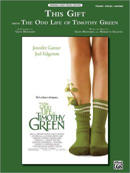 This Gift (from Disney's The Odd Life of Timothy Green): Piano/Vocal/Guitar, Sheet