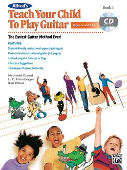 Teach Your Child to Play Guitar, Bk 1: Book & CD
