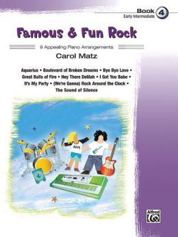 Famous & Fun Rock, Bk 4: 9 Appealing Piano Arrangements