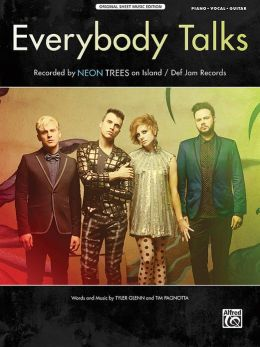 Everybody Talks: Piano/Vocal/Guitar, Sheet
