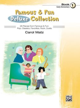 Famous & Fun Deluxe Collection, Bk 1