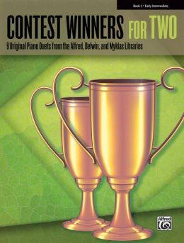 Contest Winners for Two, Bk 3: 9 Original Piano Duets from the Alfred, Belwin, and Myklas Libraries