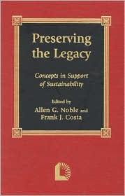 Preserving the Legacy: Concepts in Support of Sustainability