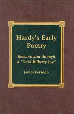 Hardy's Early Poetry: Romanticism through a