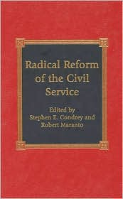 Radical Reform of the Civil Service