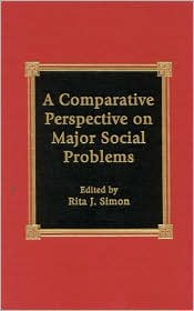 Comparative Perspective on Major Social Problems