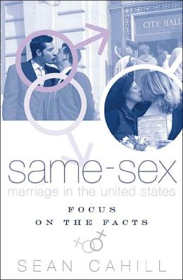 Same-Sex Marriage in the United States: Focus on the Facts