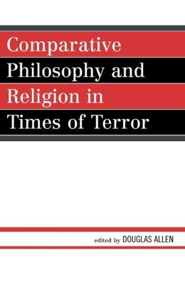 Comparative Philosophy in Times of Terror
