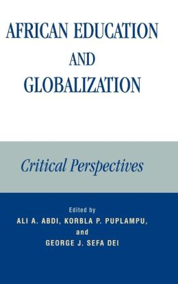 African Education and Globalization: Perspectives on Culture, Knowledge, and Development