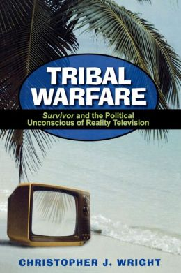 Tribal Warfare: Survivor and the Political Unconsious of Reality