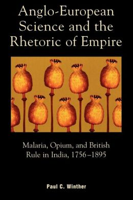 Anglo-European Science And The Rhetoric Of Empire