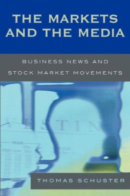 Markets And The Media