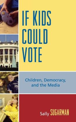If Kids Could Vote