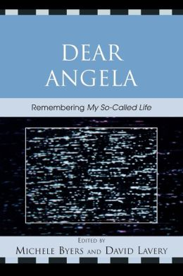 Dear Angela: Remembering My So-Called Life