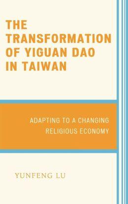 Transformation Of Yiguan Dao In Taiwan