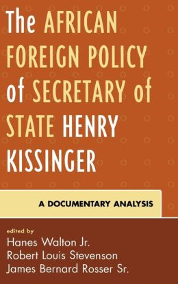 African Foreign Policy Of Secretary Of State Henry Kissinger
