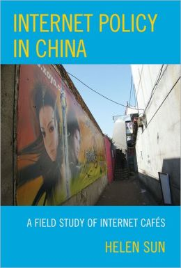 Internet Policy in China: A Field Study of Internet CafZs