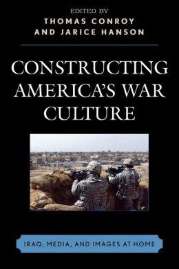 Constructing America's War Culture