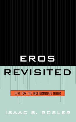 Eros Revisited