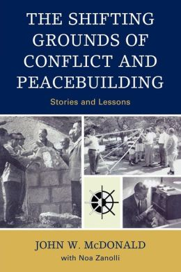Shifting Grounds Of Conflict And Peacebuilding