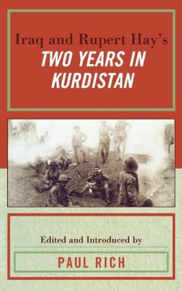 Iraq and Rupert Hay's Two Years in Kurdistan
