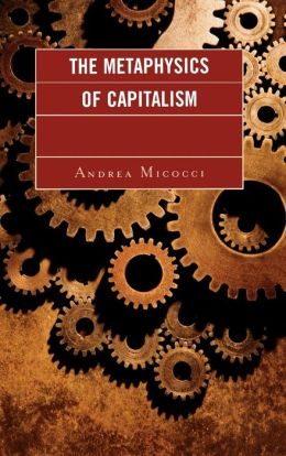 Metaphysics Of Capitalism