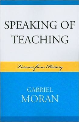 Speaking of Teaching: Lessons from History