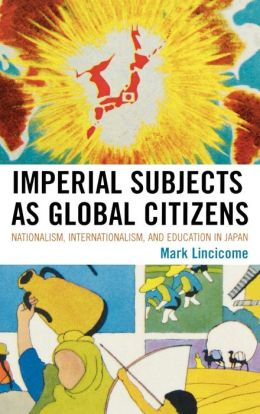 Imperial Subjects As Global Citizens
