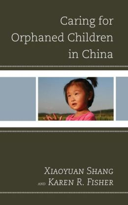 Caring for Orphaned Children in China