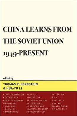 China Learns from the Soviet Union, 1949DPresent