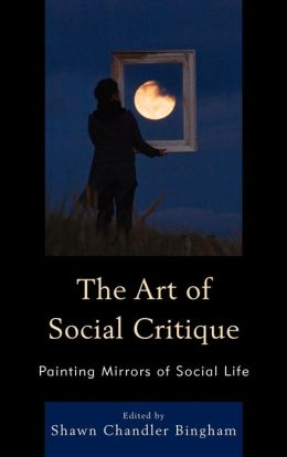 The Art of Social Critique: Painting Mirrors of Social Life