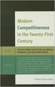 Modern Competitiveness in the Twenty-First Century: Global Experiences