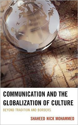 Communication and the Globalization of Culture: Beyond Tradition and Borders