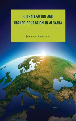 Globalization and Higher Education in Albania