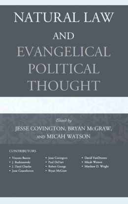 Natural Law and Evangelical Political Thought