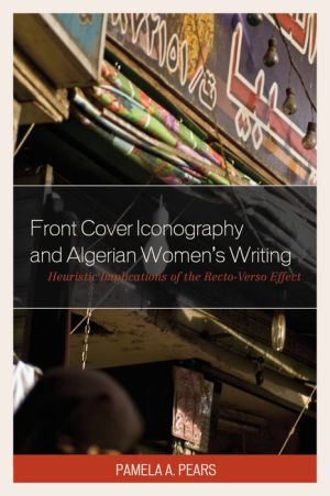 Front Cover Iconography and Algerian Women S Writing: Heuristic Implications of the Recto-Verso Effect