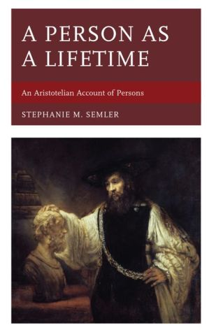 A Person as a Lifetime: An Aristotelian Account of Persons