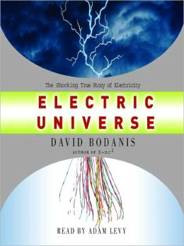 Electric Universe David Bodanis and Adam Levy