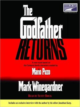 The Godfather Returns: The Saga of the Family Corleone