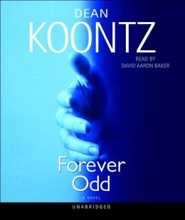 Forever Odd (Odd Thomas Series #2)