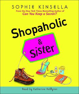 Shopaholic and Sister (Shopaholic Series #4)
