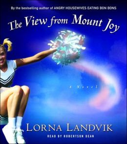The View from Mount Joy: A Novel