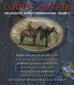 The Collected Bowdrie Dramatizations, Volume 2